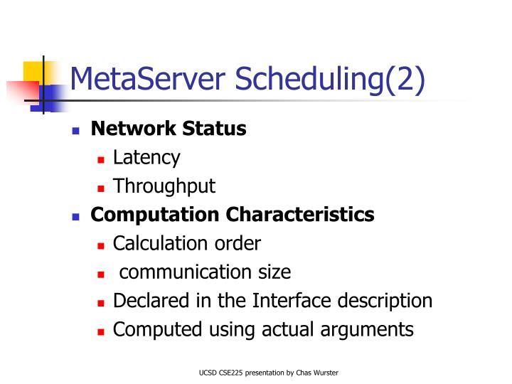 MetaServer Scheduling(2)