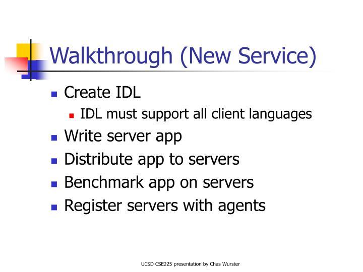 Walkthrough (New Service)