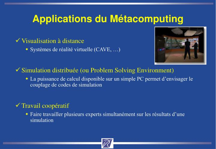 Applications du Métacomputing