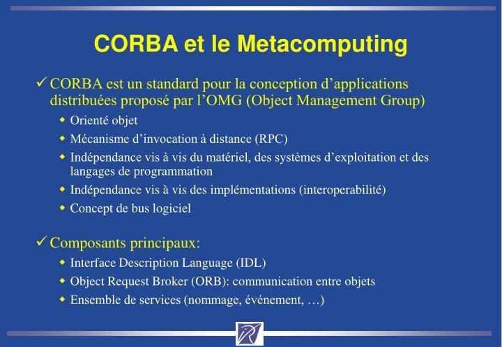 CORBA et le Metacomputing