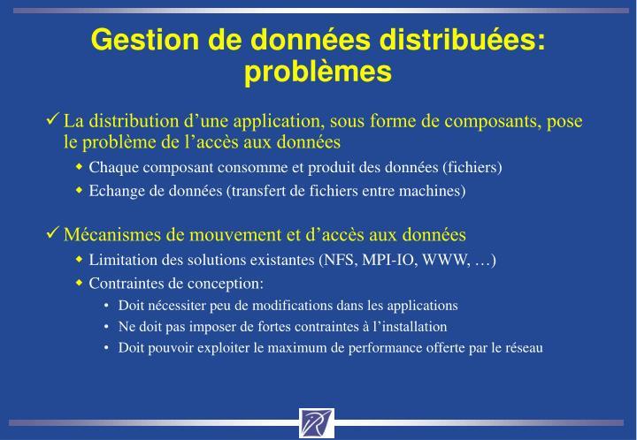 Gestion de données distribuées: problèmes