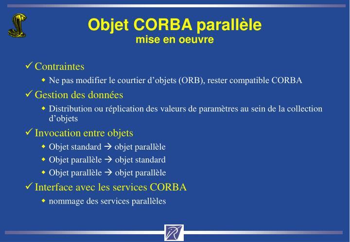 Objet CORBA parallèle