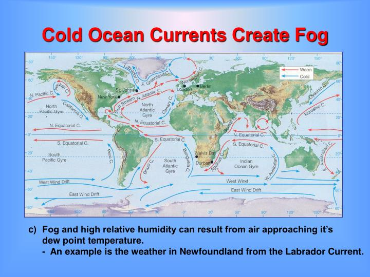 Cold Ocean Currents Create Fog