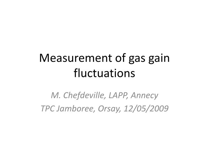 Measurement of gas gain fluctuations