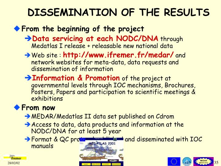 DISSEMINATION OF THE RESULTS