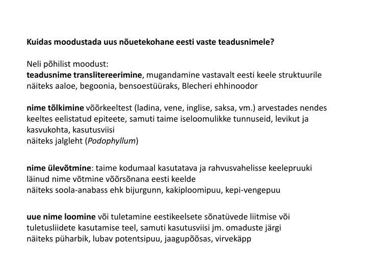 Kuidas moodustada uus nõuetekohane eesti vaste teadusnimele?