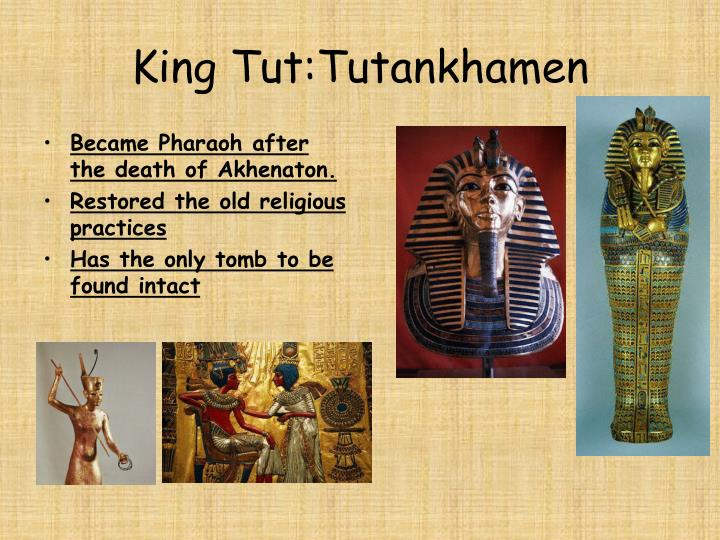 King Tut:Tutankhamen