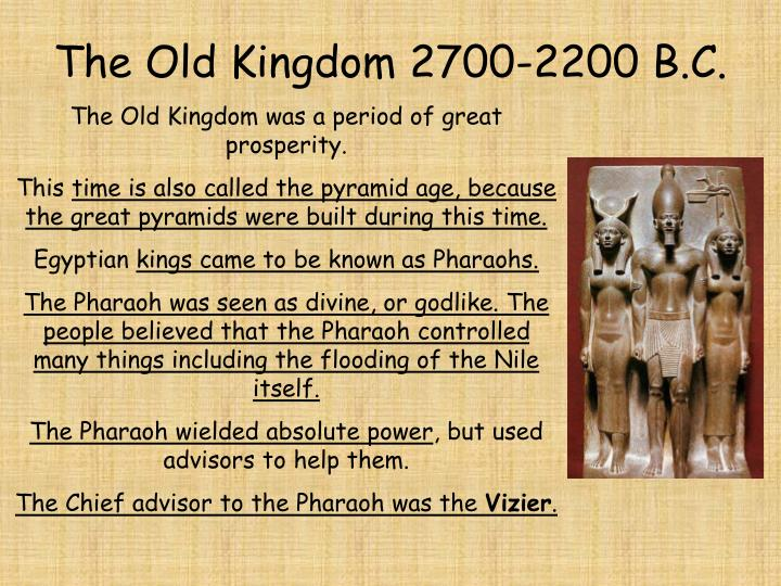 The Old Kingdom 2700-2200 B.C.