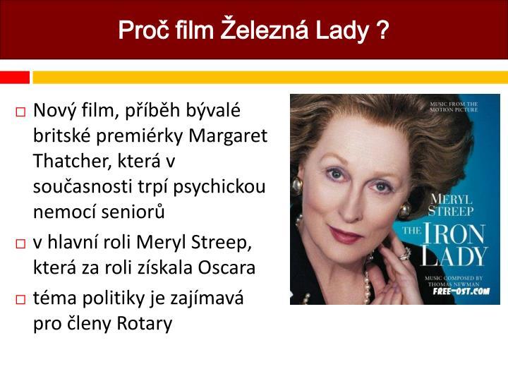 Proč film Železná Lady ?