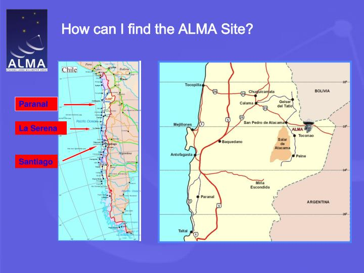 How can I find the ALMA Site?