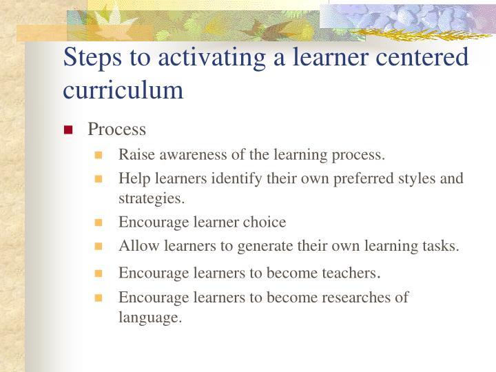 learner centered curriculum Define learner-centered learner-centered synonyms, learner-centered pronunciation, learner-centered translation, english dictionary definition of learner-centered or adj focussed on the learner rather than the teacher.