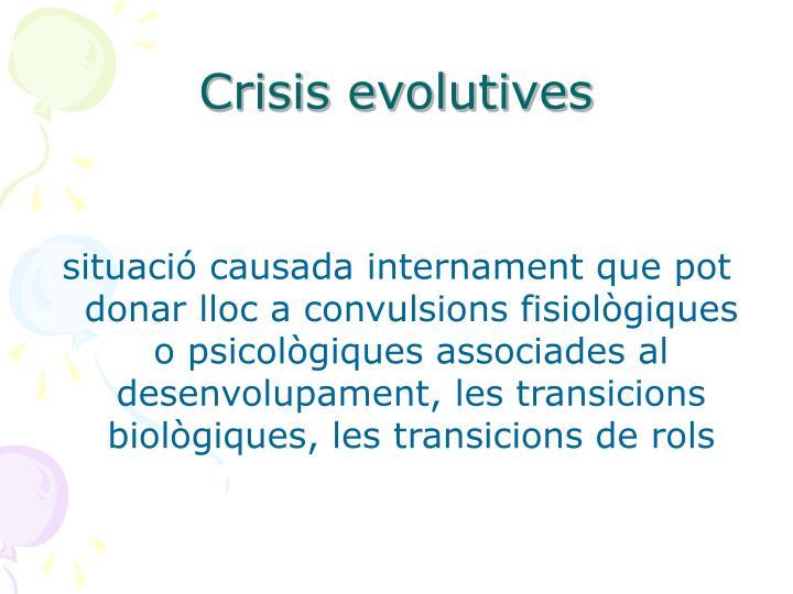 Crisis evolutives