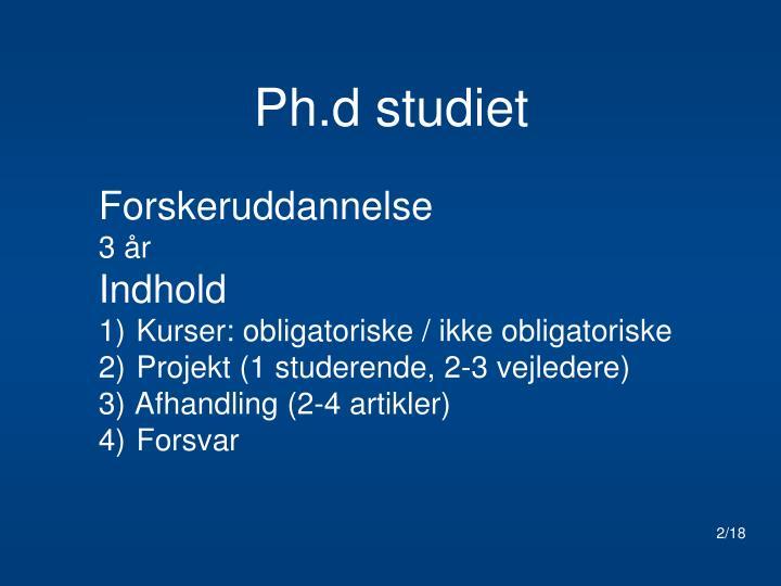 Ph.d studiet