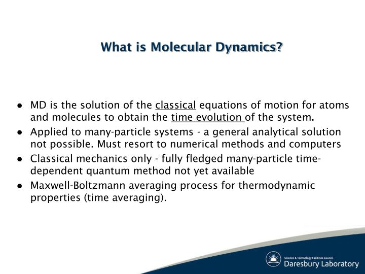 What is molecular dynamics