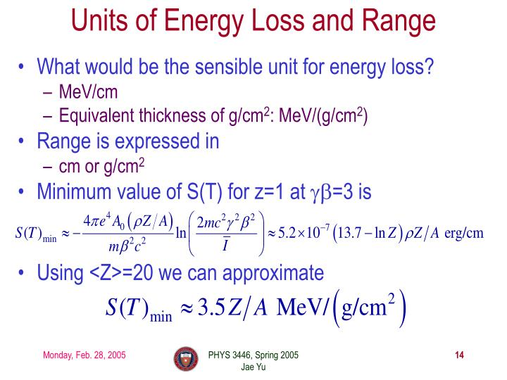 Units of Energy Loss and Range