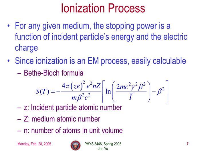 Ionization Process