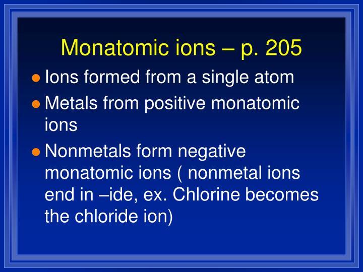 Monatomic ions – p. 205