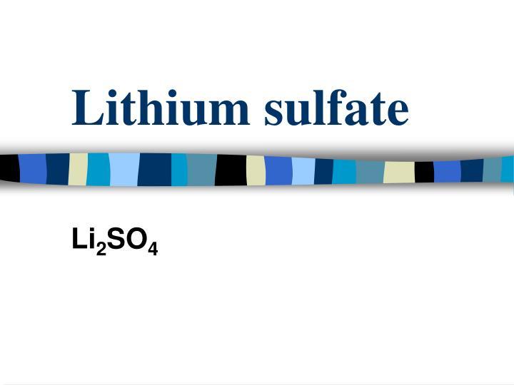 Lithium sulfate