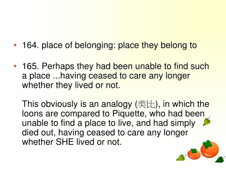164. place of belonging: place they belong to