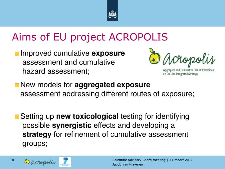 Aims of EU project ACROPOLIS