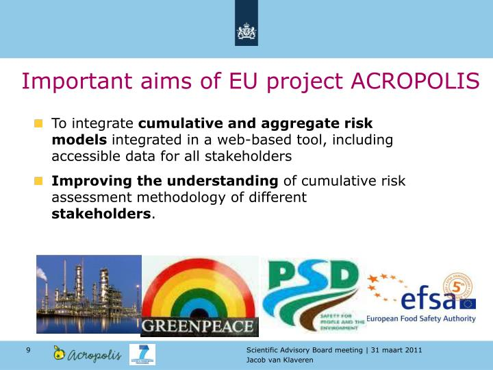 Important aims of EU project ACROPOLIS