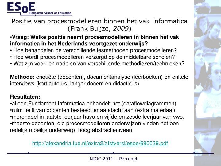 Positie van procesmodelleren binnen het vak Informatica (Frank Buijze,