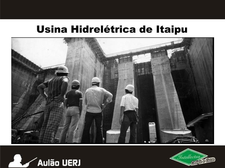 Usina Hidreltrica de Itaipu
