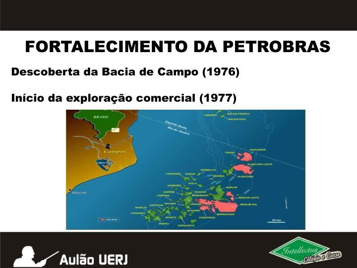 FORTALECIMENTO DA PETROBRAS
