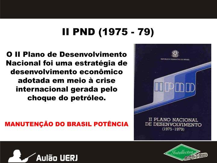 II PND (1975 - 79)