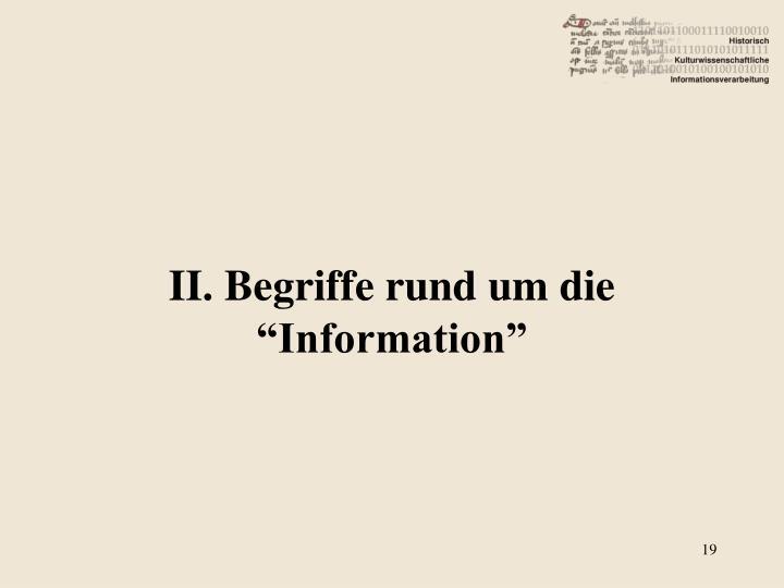 """II. Begriffe rund um die """"Information"""""""