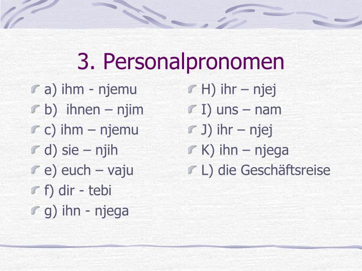 a) ihm - njemu