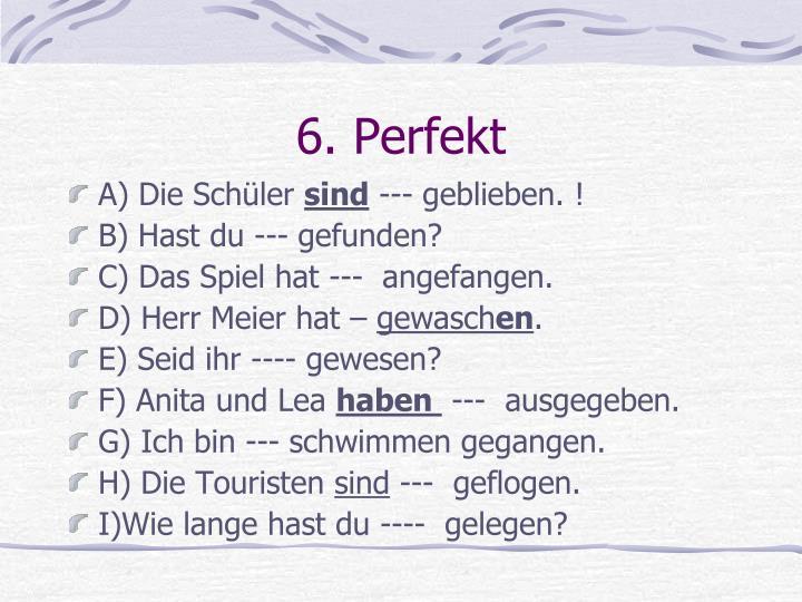 6. Perfekt