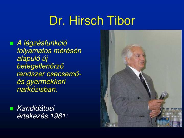 Dr. Hirsch Tibor