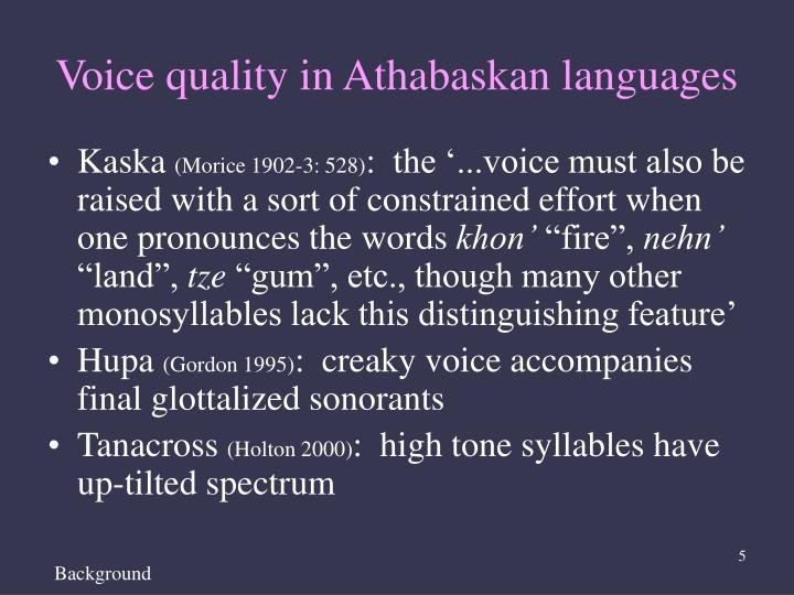 Voice quality in Athabaskan languages