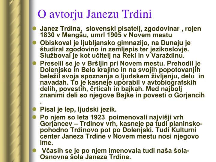 O avtorju Janezu Trdini