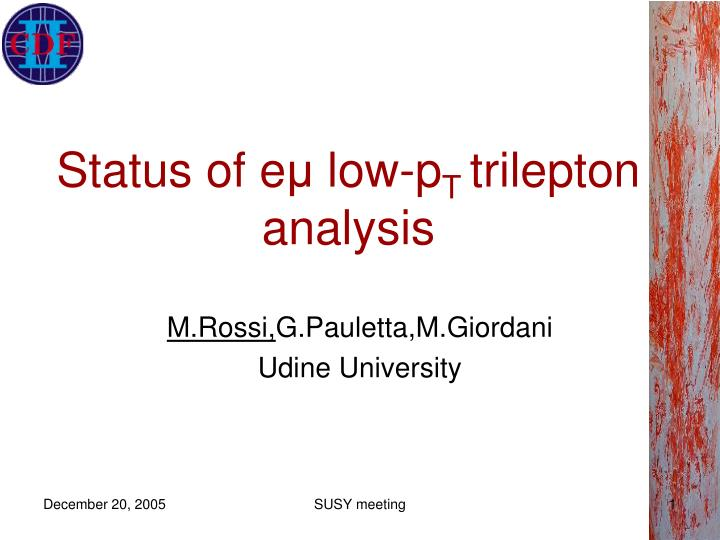 Status of e low p t trilepton analysis