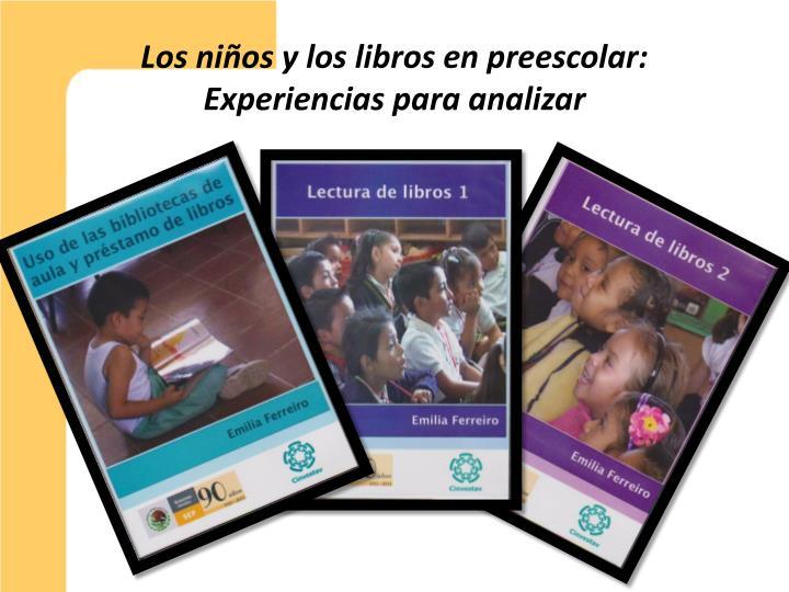 Los niños y los libros en preescolar: