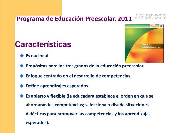 Programa de Educación Preescolar. 2011