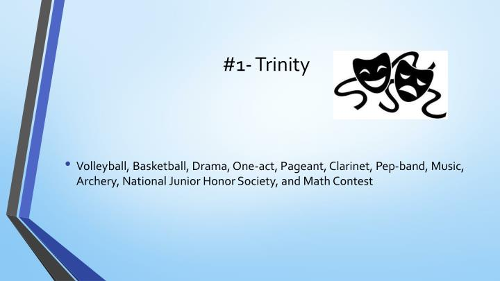 #1- Trinity
