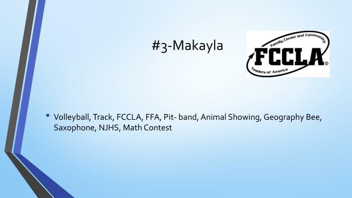 #3-Makayla