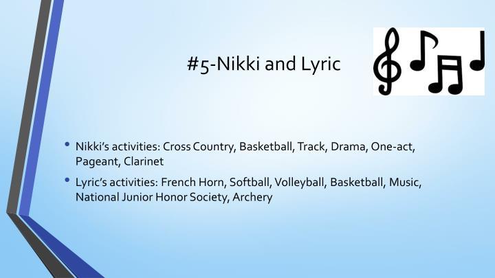 #5-Nikki and