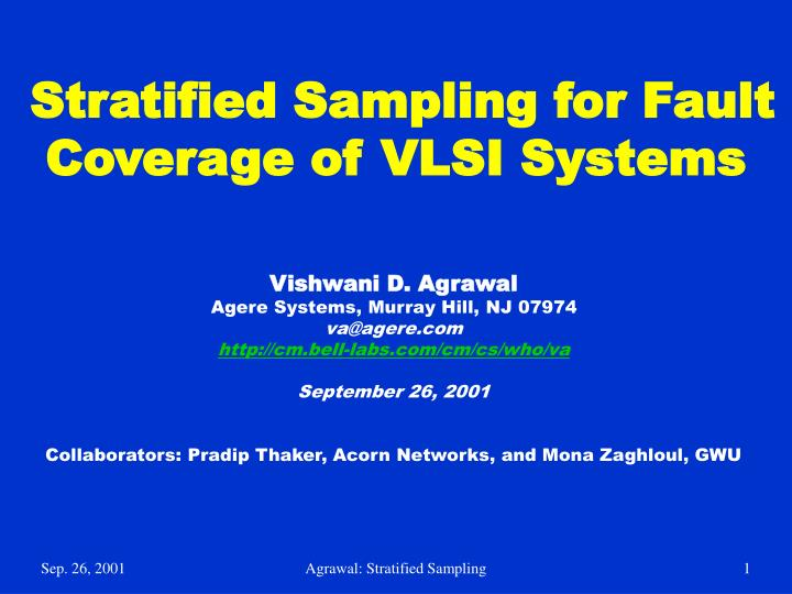 Stratified sampling for fault coverage of vlsi systems