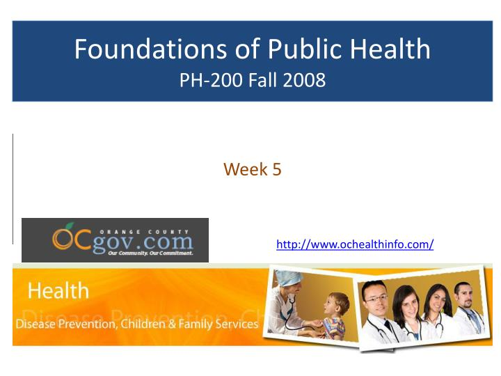 Foundations of public health ph 200 fall 2008