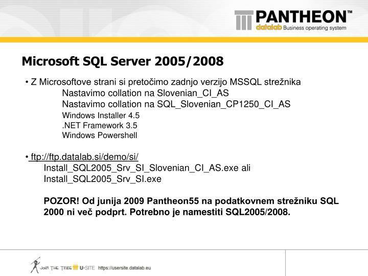 Microsoft SQL Server 2005/2008