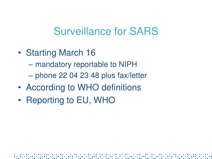 Surveillance for SARS