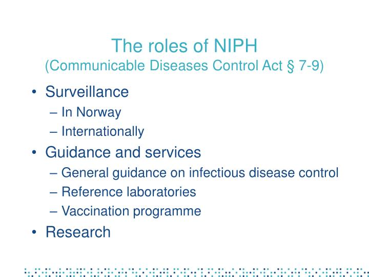 The roles of niph communicable diseases control act 7 9