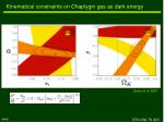 kinematical constraints on chaplygin gas as dark energy