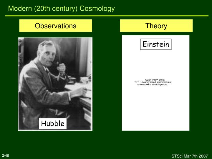 Modern 20th century cosmology
