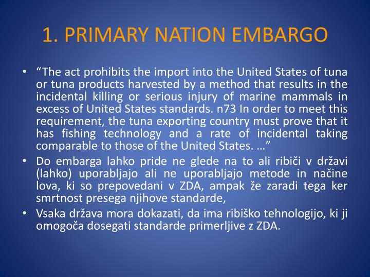 1. PRIMARY NATION EMBARGO