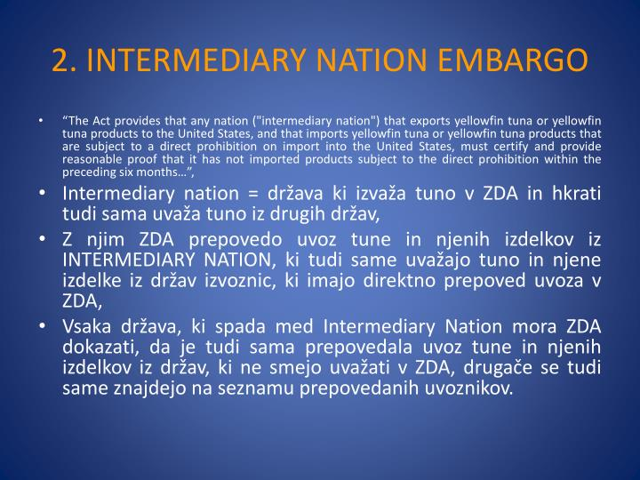 2. INTERMEDIARY NATION EMBARGO